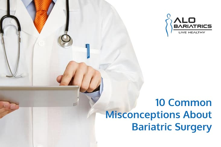 Common Misconception of Bariatric Surgery
